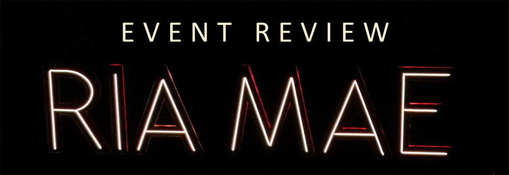Event Review - Ria Mae